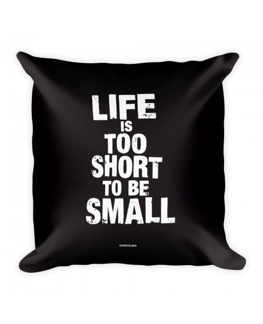 Pillow-Life-is-too-short Black