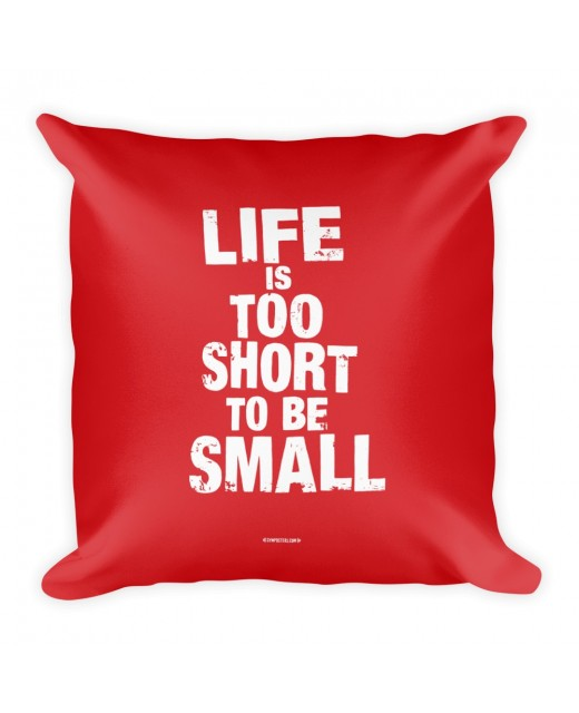 Pillow-Life-is-too-short-Red