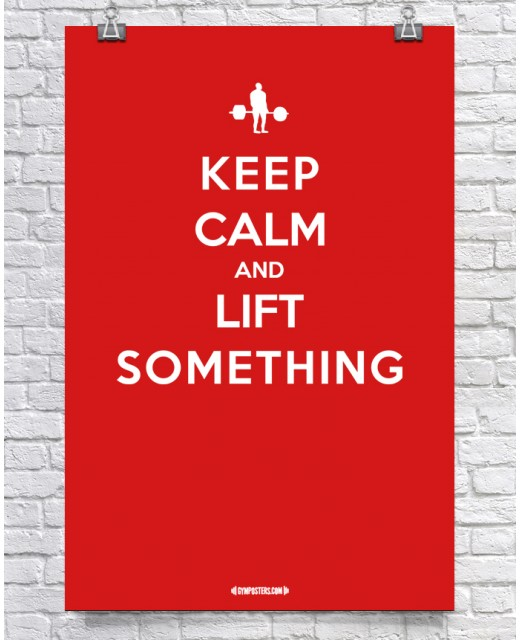 Keep Calm and Lift Something - Red