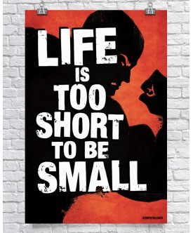 Life Is Too Short To Be Small - Red