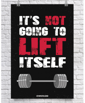 It's Not Going To Lift Itself - Black