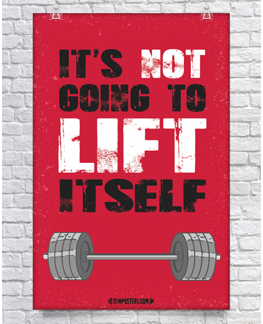 It's Not Going To Lift Itself - Red