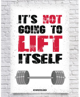 It's Not Going To Lift Itself - White