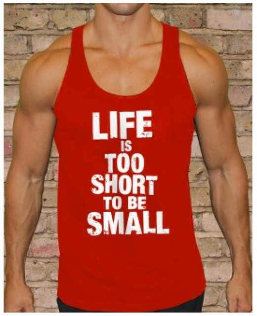 Life Is Too Short To Be Small - Red Tank